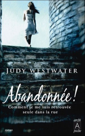 - Abandonnée de Judy Westwater ________________ -