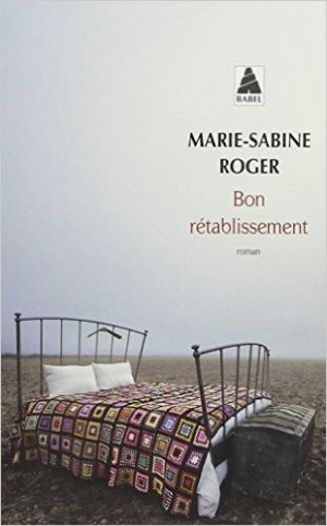 - Bon rétablissement ! de Marie-Sabine Roger ________________ -