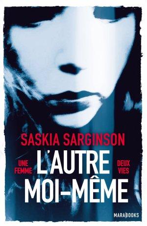 - L'autre moi-même de Saskia Sarginson ________________ -