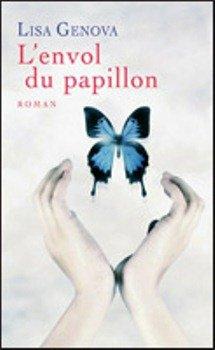 - L'envol du papillon de Lisa Genova ________________ -