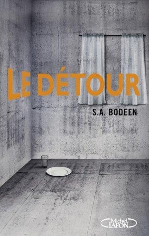 - Le détour de S. A. Bodeen ________________ -