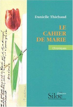 - Le cahier de Marie de Danielle Thiébaud ________________ -