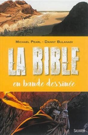 - La Bible en bande dessinée de Michael Pearl & Danny Bulanadi ________________ -