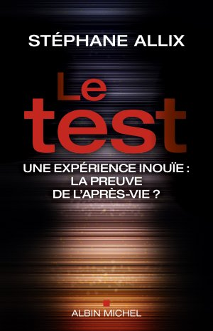 - Le test de Stéphane Allix ________________ -