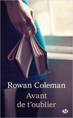 - Avant de t'oublier de Rowan Coleman ________________ -