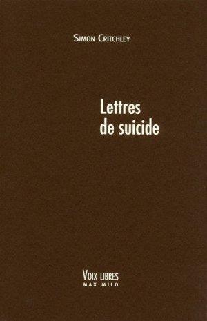- Lettres de suicide de Simon Critchley ________________ -