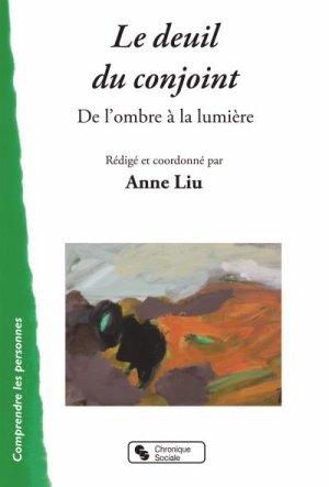 - Le deuil du conjoint de Anne Liu ________________ -
