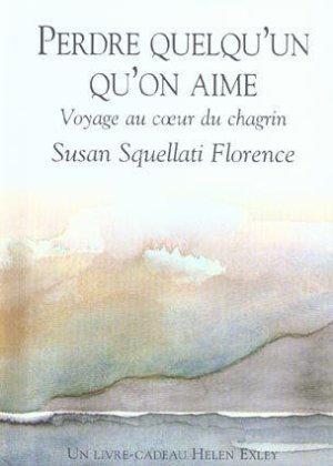 - Perdre quelqu'un qu'on aime de Susan Squellati ________________ -