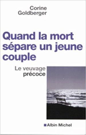 - Quand la mort sépare un jeune couple de Corine Goldberger ________________ -