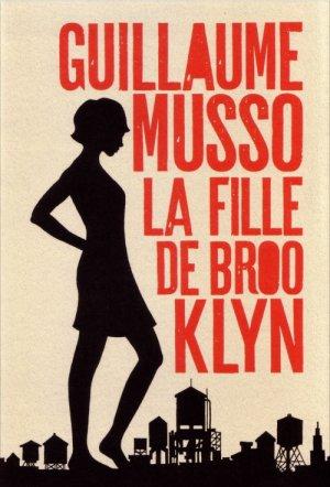 - La fille de Brooklyn de Guillaume Musso ________________ -