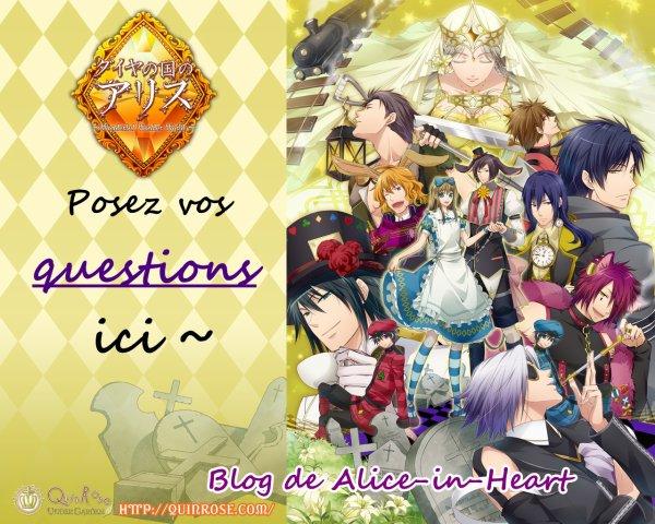 Ici, vous pouvez poser des questions aux personnages d'Alice au Royaume de Coeur/Trèfle/Joker/Diamant !!!