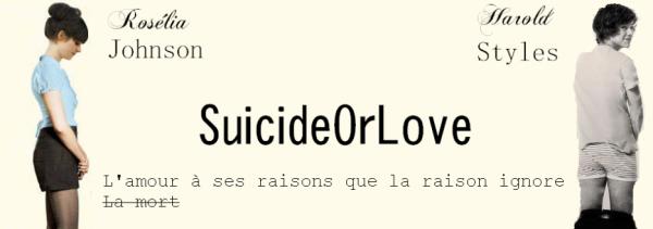 † SuicideOrLove ♥