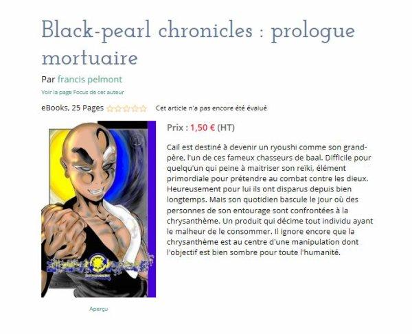 ( EBOOK ) sur LULU.COM ... Black-pearl chronicles le prologue !!!!