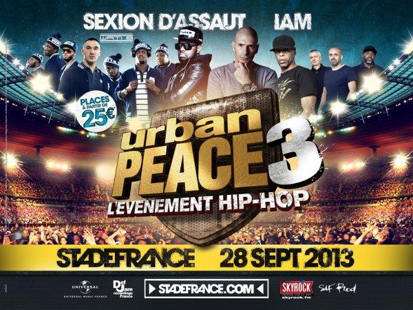 OFFICIEL, l'événement HIP-HOP #URBANPEACE3 est de retour le 28 sept. 2013 !