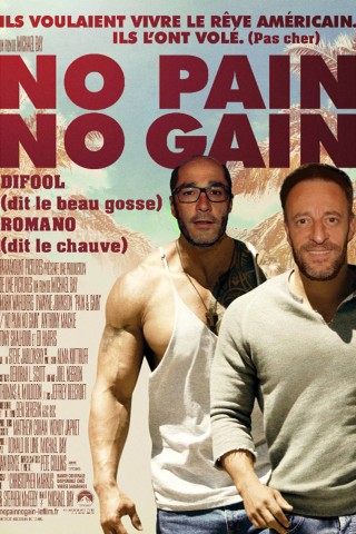 "Le film ""No Pain No Gain "" version Difool et Romano."