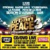 Le DVD Urban Peace 3 le 9 décembre dans les bacs!