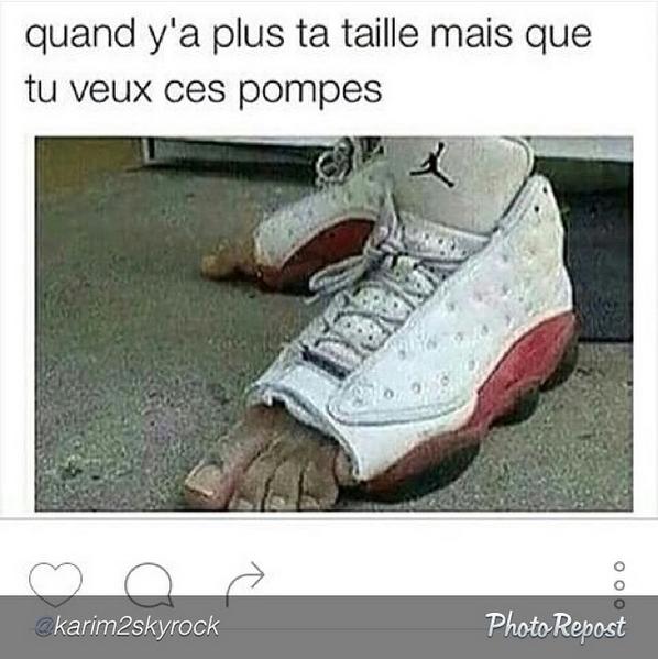 """PTDRRR """" quand ya plus ta taille mais que tu veux les chaussures""""  #KarimComedyClub"""
