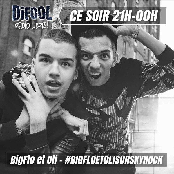 Ce soir dans la Radio Libre de Difool : BigFlo et Oli