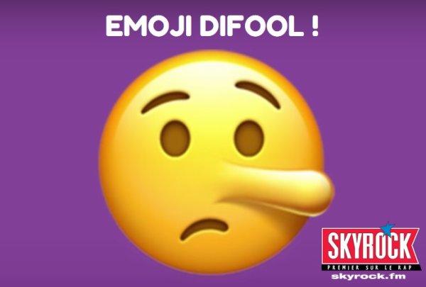 EMOJI DIFOOL !