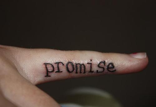 Une promesse est une promesse ..
