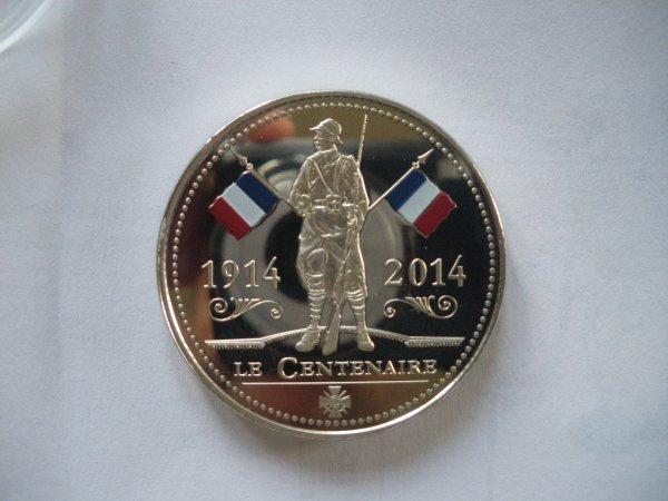 """Piece commemorative 1914 """" le centenaire"""""""