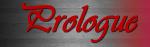 Présentation / Prologue / Casting