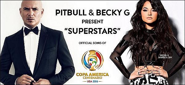"""Un nouveau son de Pitbull vient de sortir pour la """"Copa America"""" en feat avec notre Becky. Cette musique générique pour la copa america de Pitbull & de Becky, se nomme """"Superstars"""". Perso, j'adore !! Un son d'été !"""