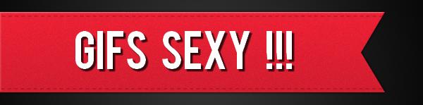 Gifs SEXY !!!