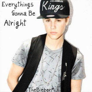 Everything gonna be Alright
