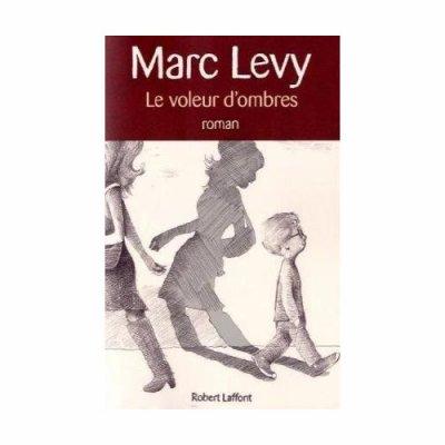 Livre 91 : Le voleur d'ombres : Marc Levy