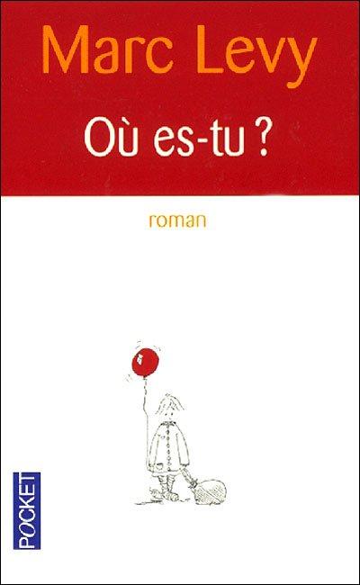 Livre 93 : Où es-tu : Marc Levy