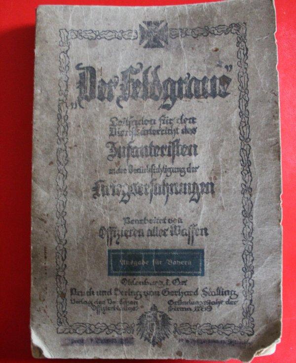"RENTREE LIVRE ""DER FELDGRAUE"" 1917."
