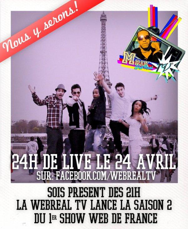 WEBREAL TV OFFICIEL DU LIVE DE 24h CE DIMANCHE 24 AVRIL