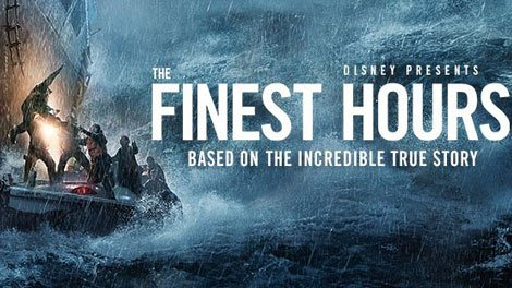 The Finest Hours.