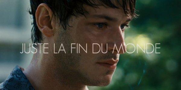 Juste La Fin Du Monde.