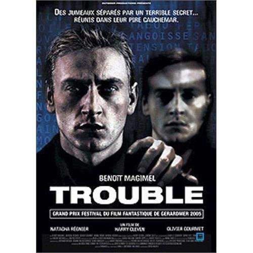 Trouble.