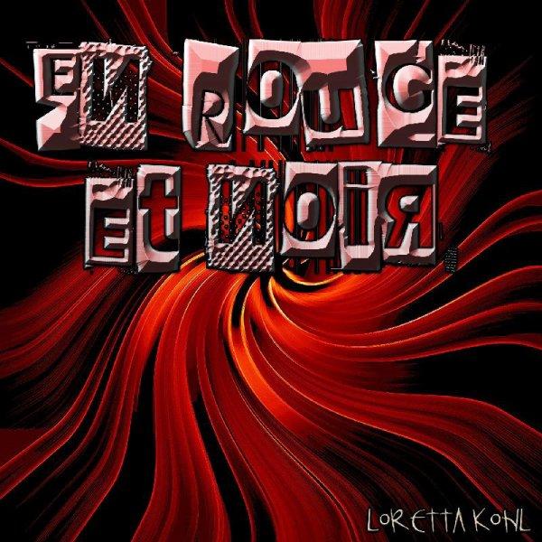 """Loretta Kohl """"En Rouge et Noir"""""""