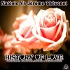 History of love (Natéole Vs Jérome Thevenot).