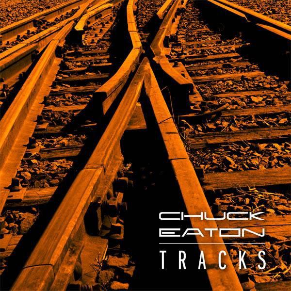 Chuck Eaton - Tracks