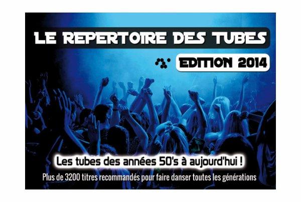 Le répertoire des tubes 2014