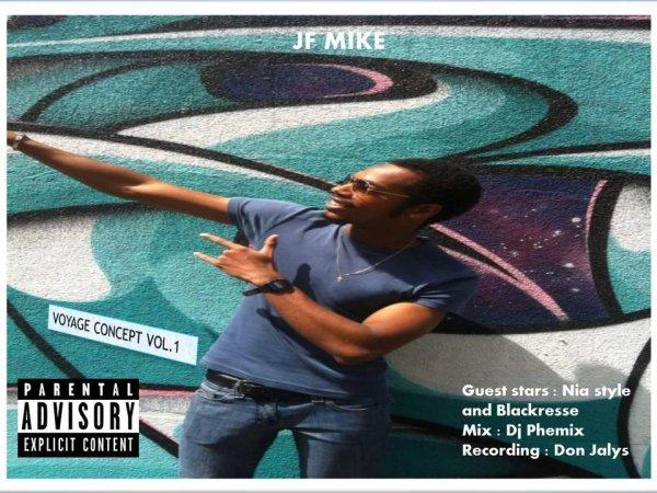 JF Mike. Nouveau mixtape
