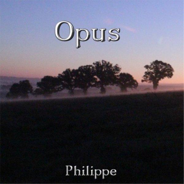 Découvrez Philippe - Opus