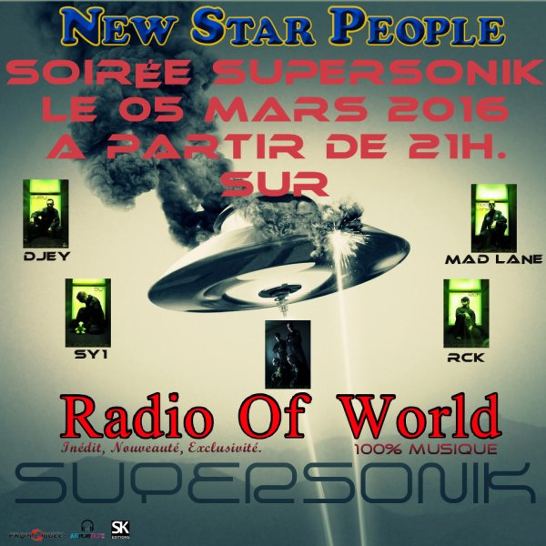 Spéciale Supersonik sur Radio Of World