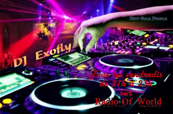 DJ Exofly sur Radio Of World