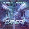 Laurent Jeumont - Un autre univers - Récapitulatif