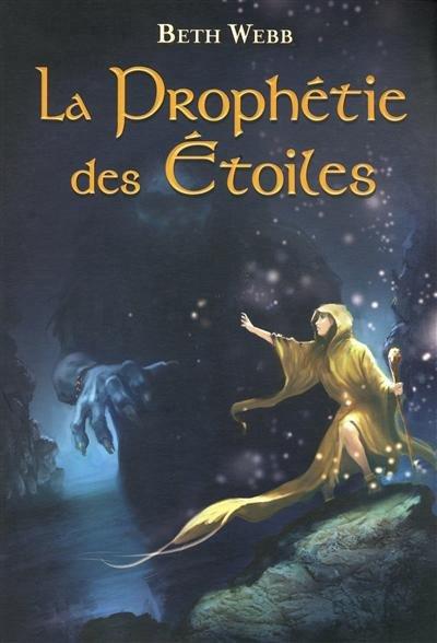 La prophétie des étoiles