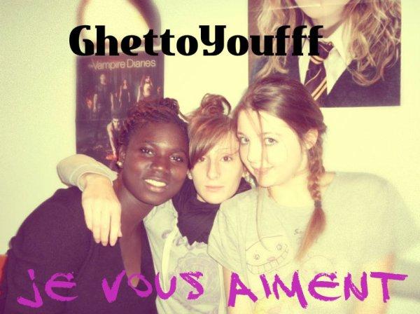 GhettoYoufff <3