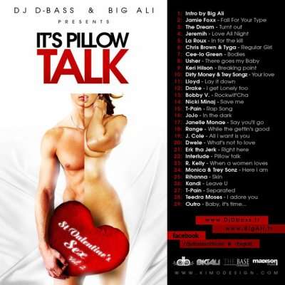 "Nouvelle Mixtape ""St. Valentine's Sex Vol. 2 - It's Pillow Talk"" by Dj D-Bass & Big ALi --> http://minu.me/3si8"