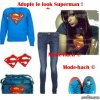 "Adopte le look ""Superman"" !"