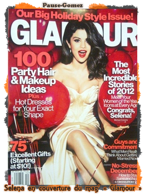 "NO DATE ; Sel en couverture de ""Glamour"" du mois de décembre + Photos des SDWP / Scans + Photos"